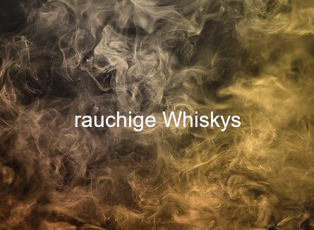 Bild mit Rauch und Aufschrift rauchige Whiskys